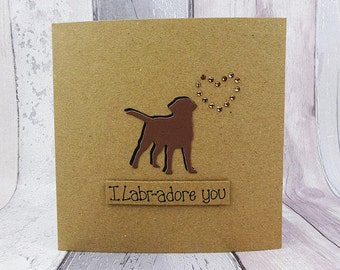 Chocolate Labrador Card, I Labr-adore you card, Labrador anniversary card, Labrador birthday card, Dog pun card, Handmade card