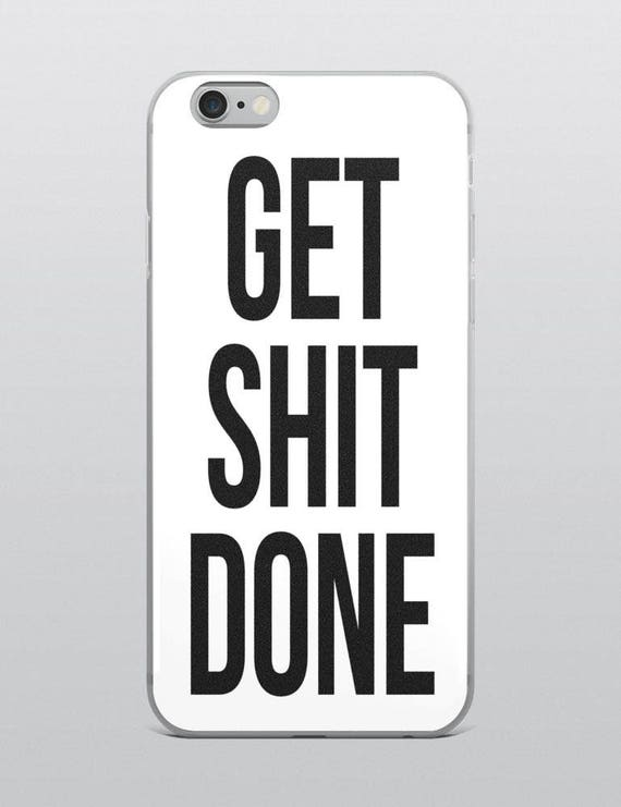 GET SHIT DONE (White) | iPhone Case