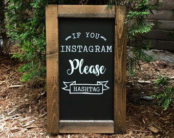Instagram Hashtag Chalkboard Sign with Frame | Wedding Sign | White on Chalkboard Paint