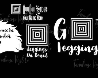 LLR Inspired Got Leggings~Unicorn Hunter~Leggings on Board~Lularoe Decal~20% SALE~Yeti Decal~Back Window Car Decal~Gifts for Her