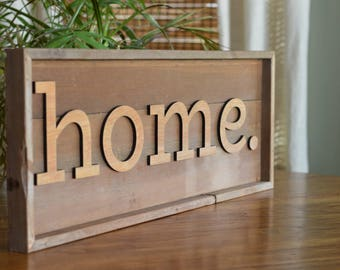 Home - Wooden Sign | Reclaimed Wood | Farmhouse Style