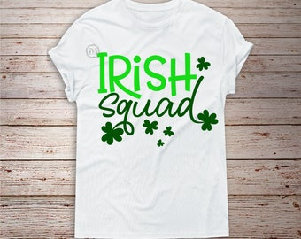 Irish Squad svg, Irish svg, St Patrick's day svg, Clover svg, SVG Dxf EPS Png Jpg Vector Clipart, Cut Print File Cricut & Silhouette Decal