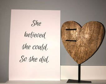 She believed she could, so she did A4 modern print