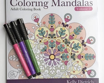 Coloring Book: Coloring Mandalas Volume 2 by Kelly Dietrich