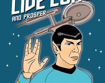 Live Long & Prosper Star Trek Birthday Greeting Card. Dr. Spock, Friendship, Starship Enterprise, Hand Illustration, (Item 870)