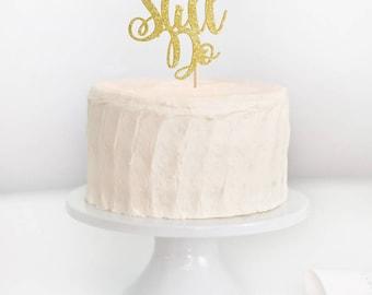 We Still Do Cake Topper, Anniversary Topper, Vow Renewal Cake Topper, Anniversary Cake Topper, Anniversary, We Still Do