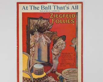 At The Ball That's All by J. Luebrie Hill from Ziegfeld Follies Copyright 1913 Antique Sheet Music Large Format