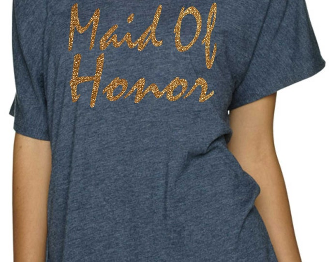Bridesmaid Shirt / Maid Of Honor tshirt / Matron of Honor Shirt - Gold - rosegold -silver - Bridal Party Shirts / getting ready shirts .