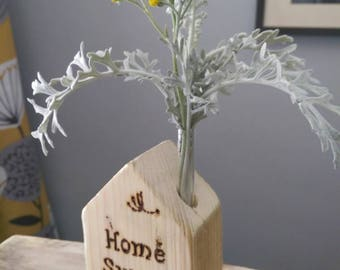 Reclaimed wood bud flower vase home sweet home vintage design new home gift unusual gift mother grandma