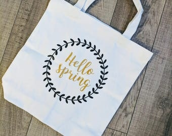 Totes - Hello Spring Tote - Farmers Market Tote - Reusable - Tote - Spring Bag -  Small Tote - book bag - Grocery Tote - Market Bag