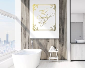 Gold Print, Gold Digital Print, Typography Print, Glamour Print, Glam Print, Luxury Print, Luxe Wall Art, The Coveted Life Art