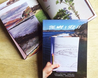 The Way I See It - Travel Journal Artbook by award winning artist - Sketchbook collection
