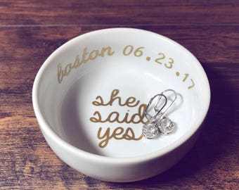 She Said Yes Ring Dish | Personalized Engagement Ring Dish | Bridal Shower Gift | Ring Holder | Engagement Gift | Engagement Ring Holder