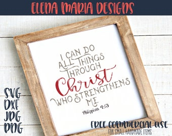 Bible Verse Svg | I Can Do All Things Through Christ Who Strengthens Me | Christian SVG | Cricut Silhouette | Scripture Cut File |