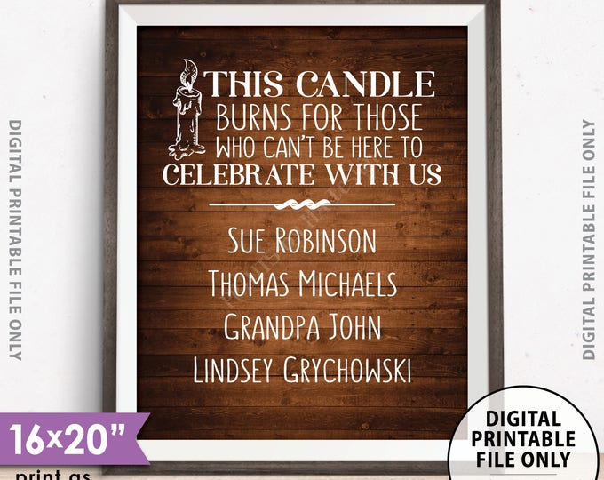 "Heaven Memorial Sign, Candle Burns for Those Who Can't Be Here to Celebrate With Us Tribute, PRINTABLE 8x10/16x20"" Rustic Wood Style Sign"