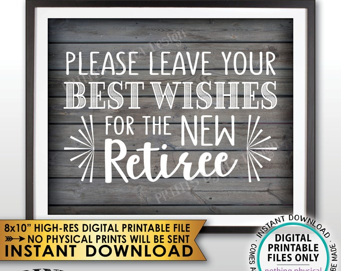 """Retirement Party Sign, Leave Your Best Wishes for the New Reitree Sign, Retirement Wishes Rustic Wood Style Decor, PRINTABLE 8x10"""" File <ID>"""