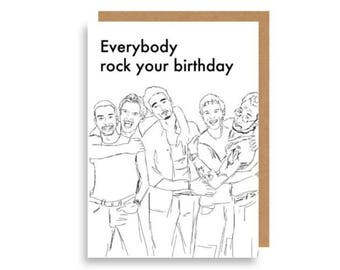 Rock Your Birthday Backstreet Boys Greeting Card, Recycled Card Stock. Nick + Brian's Favourite!