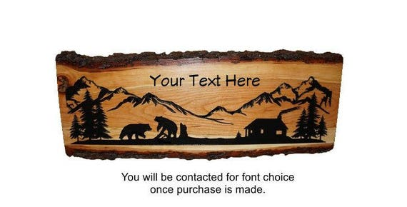 Bear Decor, Bear Sign, Rustic Bear Sign, Personalized Sign, Live Edge Sign, Rustic Wood Sign, Wood Sign, Rustic Sign,  Engraved Sign