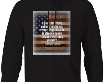 Thomas Jefferson - Government Gives & Takes - American Flag Hooded Sweatshirt- 5469