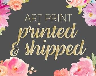 Printed And Shipped Art Print