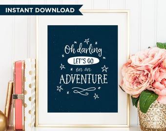Printable Quote, Instant Download, Printable Art, Travel Gift, Adventure Print, Nursery Decor, Quote Print, Travel Print, Nursery Print
