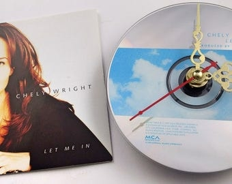 CD Clock Chely Wright Let Me In Handmade Clock FREE U.S. SHIPPING Unique Birthday Present Gift