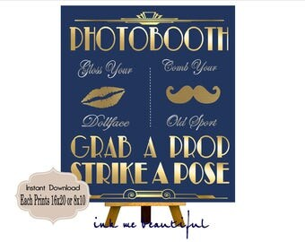 PRINTABLE Photobooth sign*Navy Blue*Gatsby party decoration* , Roaring 20s Art deco*Wedding photobooth sign*Grab a prop and Str