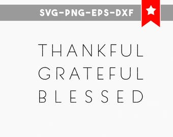 thankful grateful blessed svg file, fall svg thanksgiving svg, thankful svg, svg autumn, wood sign sayings, cut files, stencils svg, dxf png