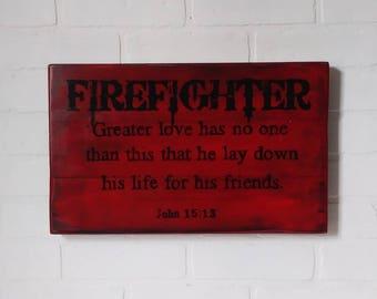 Gift, Firefighter sign