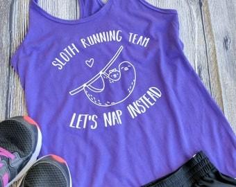 Women's Sloth shirt, sloth t-shirt, sloth tank top, sloth running team, funny t shirts, womens sloth shirt, gifts for mom