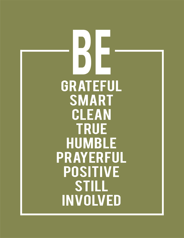 Gordon B Hinckley Quotes Be Grateful Smart Clean True Humble Prayerful Positive
