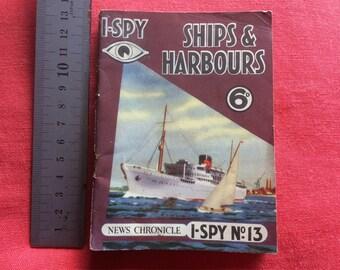 "1950s News Chronicle ""I-Spy"" pocket book SHIPS & HARBOURS"