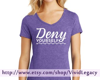 DENY Yourself - Womens Soft V-Neck Shirt