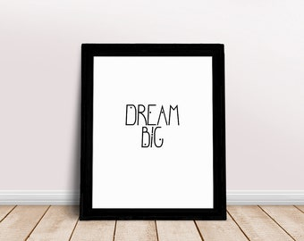 Dream Big Quote | Dream Big Little One, Dreamer Quote, Dream Big, Immediate Download, Success Quotes, Inspiring Saying, Words of Wisdom