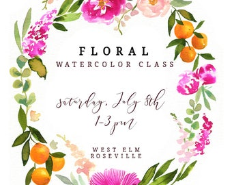 Floral Watercolor Workshop - July 8th