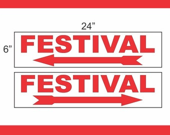 6x24 FESTIVAL Street Sign with Arrow Buy 1 Get 1 FREE