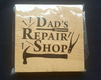 Oak Free Standing Wooden Block Sign - Dad's Repair Shop - Wooden Sign Plaque - Fathers Day Gift Dad's Birthday