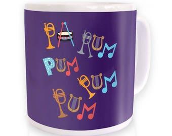 Pa Rum Pum Pum Pum mug