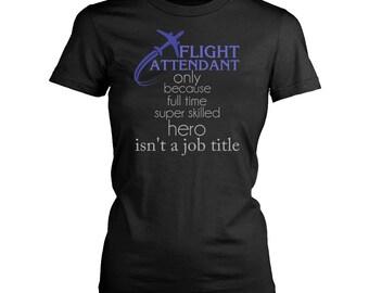 Flight attendant womens fit T-Shirt. Funny Flight attendant shirt.