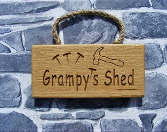 Shed Sign/Grampy's Shed/Grandad's Shed Oak Hanging Sign/Engraved Wooden Plaque/Grandad Gift/Outdoor/ Indoor/Man Birthday/Christmas Gift