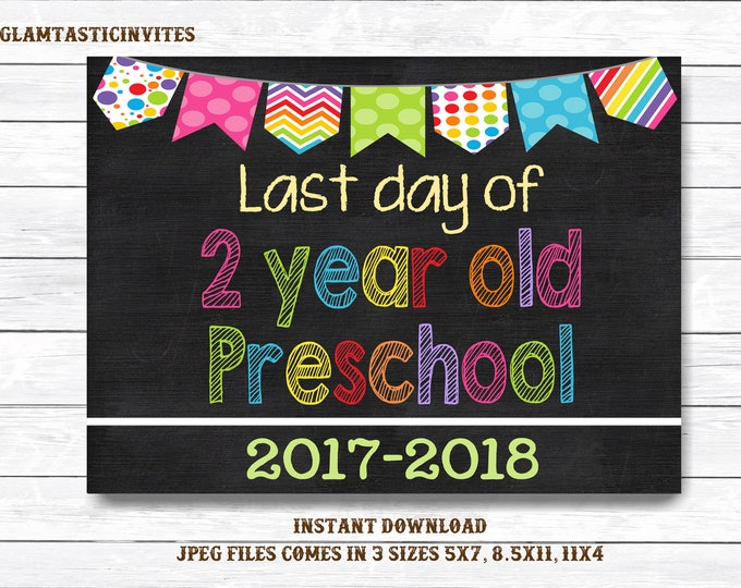 Last Day of School Sign, Last day of 2 year old Preschool Sign, Chalkboard, INSTANT Download, Printable, 2 Year Old Sign, Last Day Sign