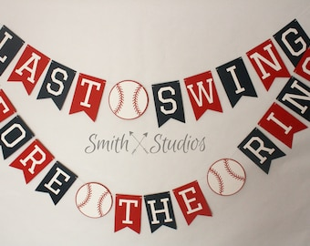 Last Swing Before The Ring Banner-- Last Swing Before the Ring -- Bachelorette Party-- Wedding Banner-- Baseball Banner--Baseball Party