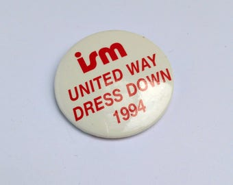 Vintage United Way Casual Fridays Button - Charity Campaign Pin - Ottawa Ontario GCWCC 90s Charitable Campaign - Dress Down Day