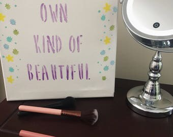 Inspirational Wall Art - Beauty Wall Art - Beauty Quote- Makeup Room Sign - Down Syndrome Positive - Teen Girl Sign - Girl Bedroom Sign