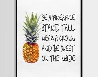 Be a pineapple, Pineapple art, Tropical, Modern art, Wall decor, Digital art, Printable, Digital poster Instant Download 8x10, 11x14, 16x20