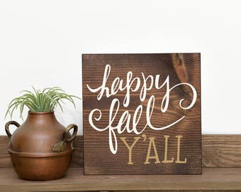 Happy fall yall Fall signs Fall Yall signs Happy fall Fall decor Rustic fall sign Thanksgiving signs Fall decorations Thanksgiving decor