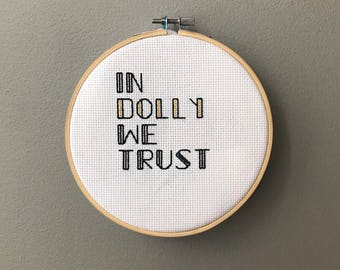 IN Dolly WE TRUST Needlepoint