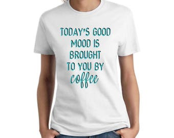 Today's good mood is brought to you by COFFEE