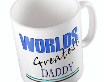 WORLDS GREATEST DADDY mug