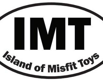 "Island of Misfit Toys STICKER 5""x3"""